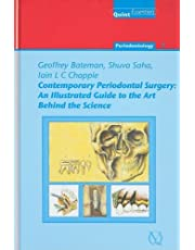 Contemporary Periodontal Surgery: An Illustrated Guide to the Art Behind the Science