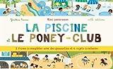 La piscine et le poney-club by G??raldine Cosneau (2012-10-12)