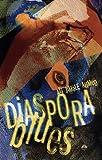 img - for Diaspora Blues book / textbook / text book