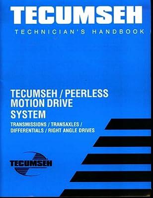 Tecumseh Technician's Handbook: Tecumseh / Peerless Motion
