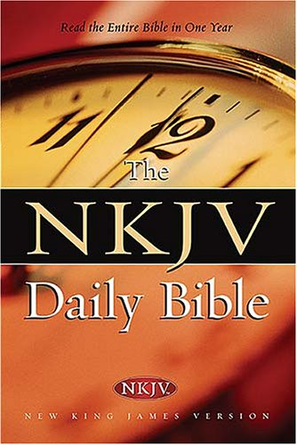 The NKJV Daily Bible: Read the Entire Bible in One Year PDF