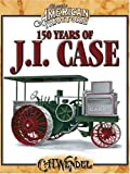 150 Years Of JI Case