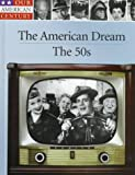 The American Dream, Time-Life Books Editors and Richard B. Strolley, 0783555008