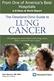 The Cleveland Clinic Guide to Lung Cancer, Peter Mazzone, 1607144301