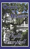Queen of Hearts, Phyllis Campbell, 0979332737