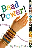 Bead Power, Grosset and Dunlap Staff and Nancy Krulik, 0448422913