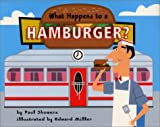 What Happens to a Hamburger?, Paul Showers, 0060279486
