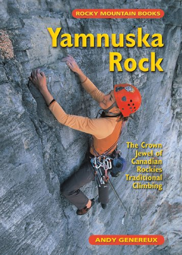 (Yamnuska Rock: The Crown Jewel of Canadian Rockies Traditional Climbing )