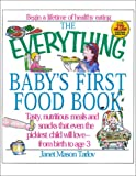 Everything Baby's First Food Book, Janet Mason Tarlov, 1580625126
