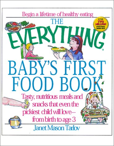 Everything Baby's First Food (Everything Series) (Best Of Janet Mason)