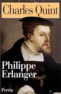 Charles Quint, Erlanger, Philippe