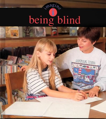 Being Blind (Imagine (Vero Beach, Fla.).) (Vero Living Beach)
