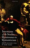 Inventions of the Studio, Renaissance to Romanticism, , 080782903X
