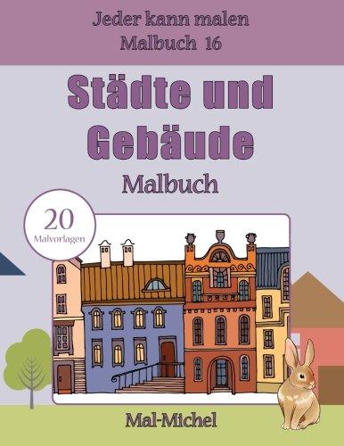 Stadte Und Gebaude Malbuch 20 Malvorlagen Jeder Kann Malen