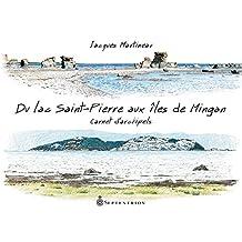 Du lac Saint-Pierre aux îles de Mingan: Carnet d'archipels