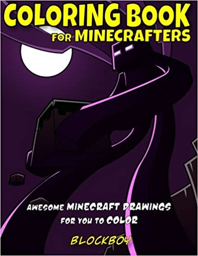 Coloring Book for Minecrafters: Awesome Minecraft Drawings for You ...