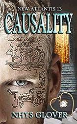 Causality: New Atlantis 13 (New Atlantis Time Travel Romance)