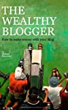 The Wealthy Blogger, , 3732246787