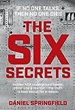 Best kept secrets - The Six Secrets: Hidden NSA underground bases, cover-ups Review