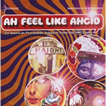 Ah Feel Like Ahcid! - 24 American Psychedelic Artefacts From The EMI Vaults