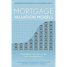 Mortgage Valuation Models: Embedded Options, Risk, and Uncertainty (Financial Management Association Survey and Synthesis)