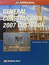 Bni General Construction 2007 Costbook (General Construction Costbook)