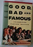 The Good, the Bad and the Famous, Len Sherman, 0818405260