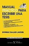 Manual práctico para escribir una tesis (Spanish Edition)