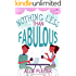 Nothing Less Than Fabulous (Sweet City Hearts 4) (Sweet City  Hearts)