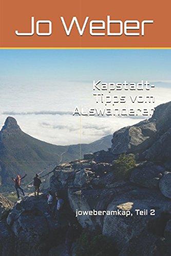 Kapstadt-Tipps vom Auswanderer: joweberamkap, Teil 2