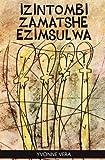 Izintombi Zamatshe Ezimsulwa, Yvonne Vera, 1779221428