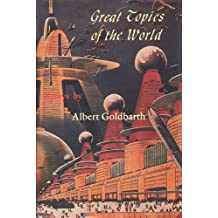 Great Topics of the World: Essays