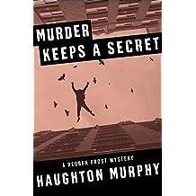 Murder Keeps a Secret (The Reuben Frost Mysteries)