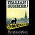 Italian Summer (Mina's Adventures Book 3)