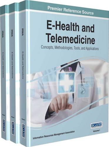 E-Health and Telemedicine: Concepts, Methodologies, Tools, and Applications