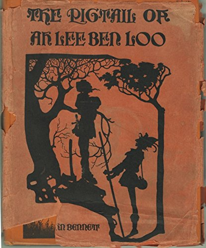 The Pigtail of Ah Lee Ben Loo, with Seventeen Other Laughable Tales & 200 Comical Silhouettes