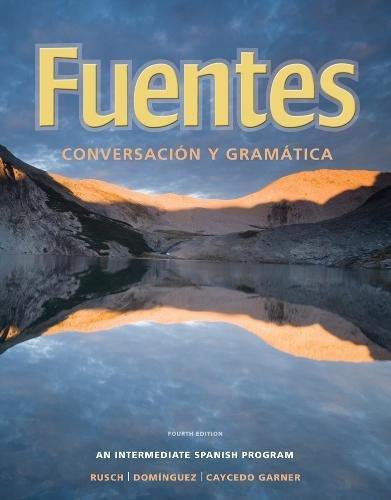 Fuentes: Conversacion y gramática (World Languages)