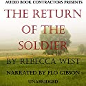The Return of the Soldier Audiobook by Rebecca West Narrated by Flo Gibson