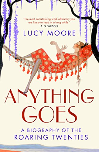 Anything Goes: A Biography of the Roaring Twenties for $<!--$8.19-->