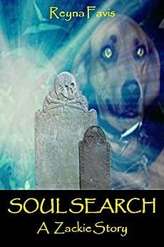 Soul Search: A Zackie Story by [Favis, Reyna]