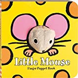 Little Mouse: Finger Puppet Book (Little Finger Puppet Board Books)