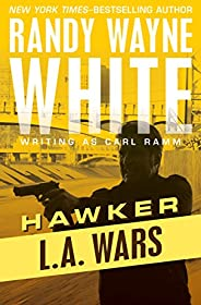 L.A. Wars (Hawker Book 2)