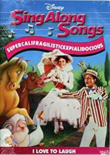sing along songs supercalifragilisticexpialidocious i love to laugh