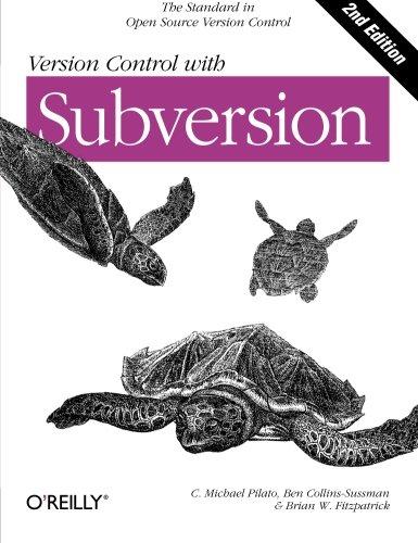 Read Online Version Control with Subversion: Next Generation Open Source Version Control PDF