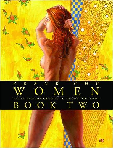 Frank Cho: Women - Drawings & Illustrations Volume 2