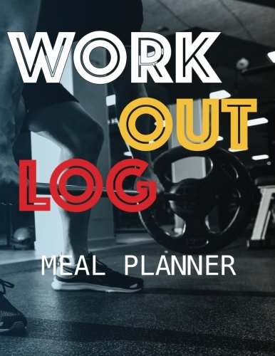 Download Workout Log :Meal Planner Book:Diet And Exercise Journal: Fitness: (meal planner journal and fitness journal Better Every Day)-(Diary, Notebook, Fitness) pdf