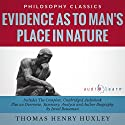 Evidence as to Man's Place in Nature Audiobook by Thomas Henry Huxley, Israel Bouseman Narrated by Derek Botten