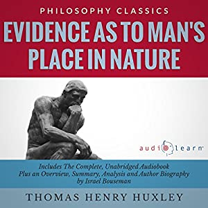 Evidence as to Man's Place in Nature Audiobook