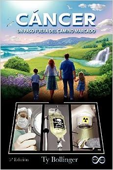 Book C Ncer - Un Paso Fuera del Camino Marcado (5 Edici N)