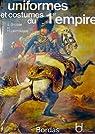Uniformes et costumes du 1er empire par Lachouque